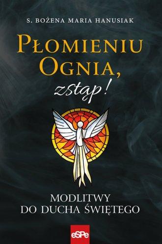 Płomieniu Ognia, zstąp! - okładka książki