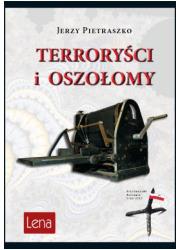 Terroryści i oszołomy - okładka książki
