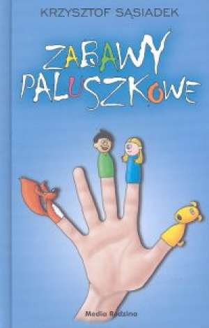 Zabawy paluszkowe - okładka książki