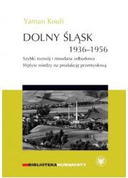 Dolny Śląsk 1936-1956. Szybki rozwój - okładka książki