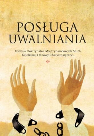Posługa Uwalniania. Komisja Doktrynalna - okładka książki