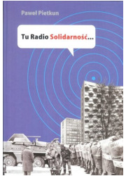 Tu Radio Solidarność - okładka książki