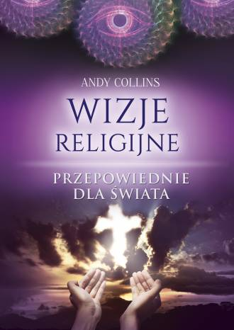 Wizje religijne. Przepowiednie - okładka książki
