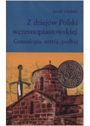 Z dziejów Polski wczesnopiastowskiej. - okładka książki