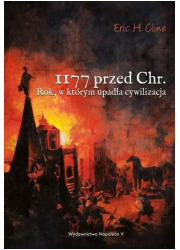 1177 przed Chr. Rok, w którym upadła - okładka książki