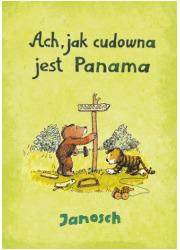 Ach jak cudowna jest Panama - okładka książki