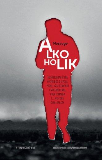 Alkoholik. Autobiograficzna opowieść - okładka książki