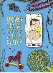 Bolek i Lolek na szlaku polskich - okładka książki