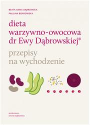 Dieta warzywno-owocowa dr Ewy Dąbrowskiej. - okładka książki