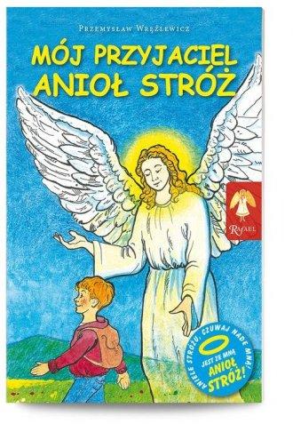 Mój przyjaciel Anioł Stróż - okładka książki