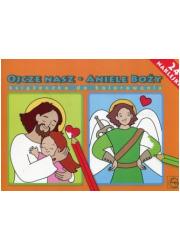 Ojcze Nasz Aniele Boży książeczka - okładka książki