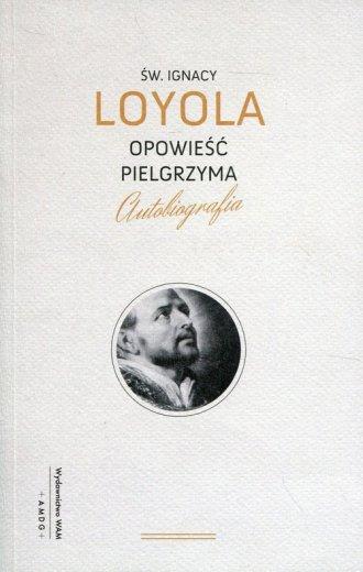 Opowieść pielgrzyma. Autobiografia - okładka książki