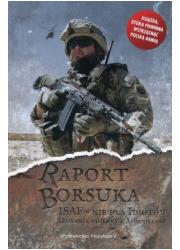 Raport Borsuka. ISAF nie dla idiotów. - okładka książki
