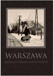 Warszawa. Ballada o okaleczonym - okładka książki