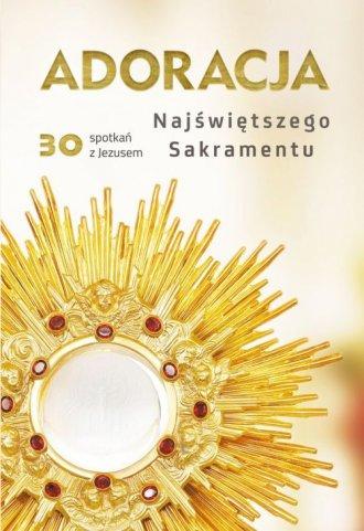 Adoracja Najświętszego Sakramentu. - okładka książki
