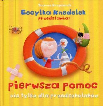 Pierwsza pomoc nie tylko dla przedszkolaków. - okładka książki
