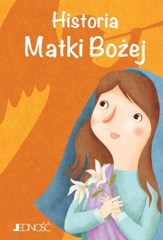 Historia Matki Bożej - okładka książki