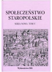Społeczeństwo staropolskie. Seria - okładka książki