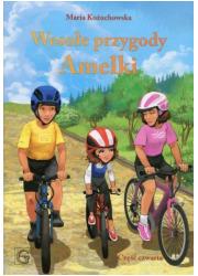 Wesołe przygody Amelki. Część czwarta - okładka książki