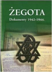 Żegota. Dokumenty 1942-1944 - okładka książki