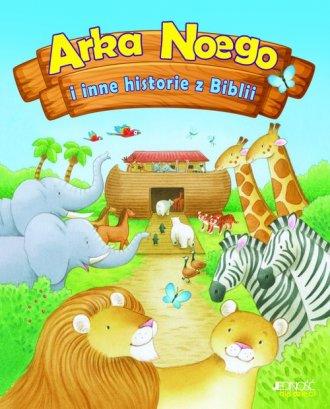 Arka Noego i inne historie z Biblii - okładka książki