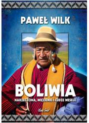Boliwia. Więzienie, narzeczona - okładka książki