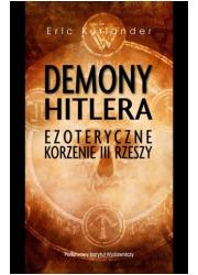 Demony Hitlera. Ezoteryczne korzenie - okładka książki