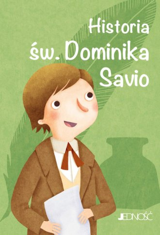 Historia św. Dominika Savio. Seria: - okładka książki