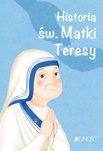 Historia św Matki Teresy Seria Wielcy Przyjaciele Jezusa
