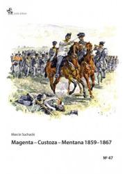 Magenta Custoza Mentana 1859-1867. - okładka książki