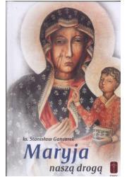 Maryja naszą drogą - okładka książki