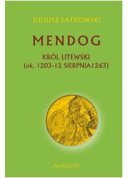 Mendog Król litewski (ok. 1203 - okładka książki