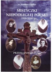 Mistyczki Niepodległej Polski 1918-2018 - okładka książki