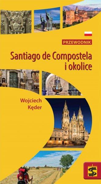 Santiago de Compostela i okolice.. - okładka książki