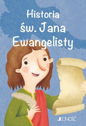 Historia św. Jana Ewangelisty. - okładka książki
