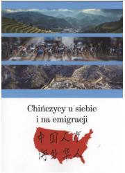 Chińczycy u siebie i na emigracji - okładka książki