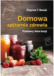 Domowa spiżarnia zdrowia - okładka książki