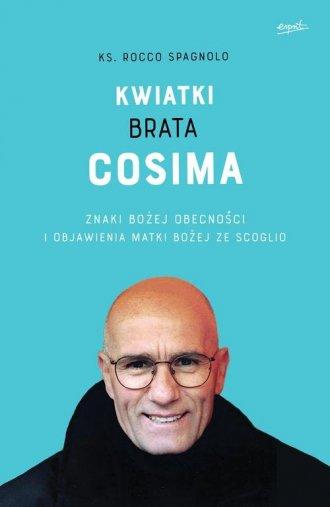 Kwiatki brata Cosima. Znaki Bożej - okładka książki