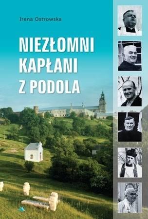 Niezłomni kapłani z Podola - okładka książki