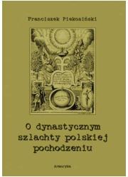 O dynastycznym szlachty polskiej - okładka książki