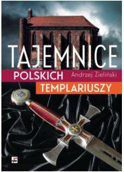 Tajemnice polskich templariuszy - okładka książki