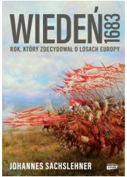 Wiedeń 1683. Rok, który zdecydował - okładka książki