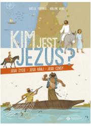 Kim jest Jezus? Jego życie, jego - okładka książki