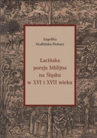Łacińska poezja biblijna na Śląsku - okładka książki