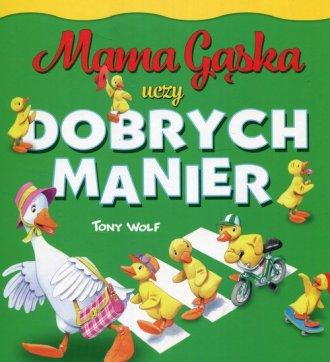 Mama Gąska uczy dobrych manier - okładka książki