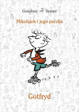 Mikołajek i jego paczka. Gotfryd - okładka książki