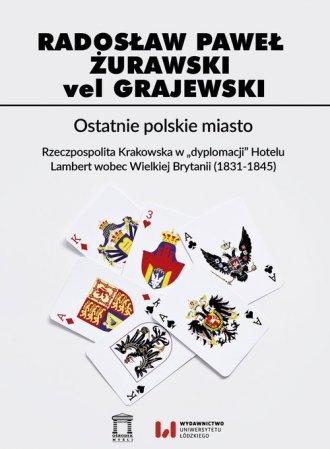 Ostatnie polskie miasto. Rzeczpospolita - okładka książki