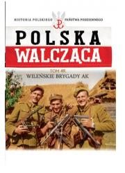 Polska Walcząca. Wileńska Brygada - okładka książki