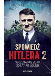 Spowiedź Hitlera 2. Szczera rozmowa - okładka książki