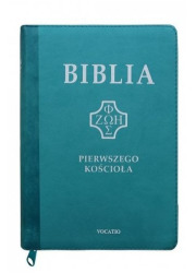 Biblia Pierwszego Kościoła turkusowa - okładka książki